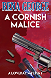 A Cornish Malice (The Loveday Ross Cornish Mysteries Book 5)