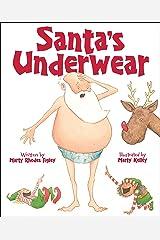 Santa's Underwear Kindle Edition