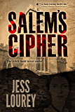 Salem's Cipher (A Salem's Cipher Thriller Book 1)