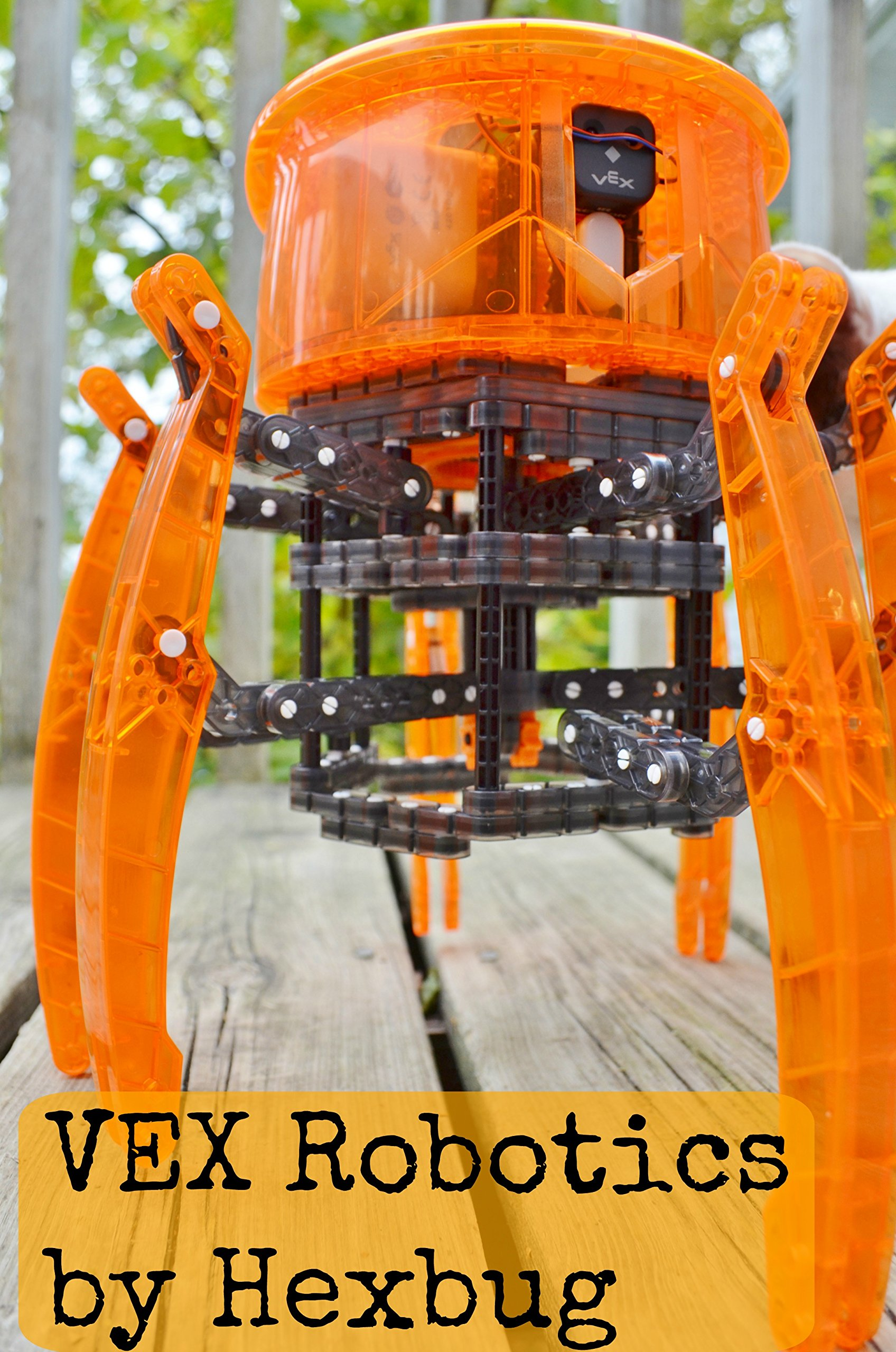 Vex Robotics Giant Walking Robot