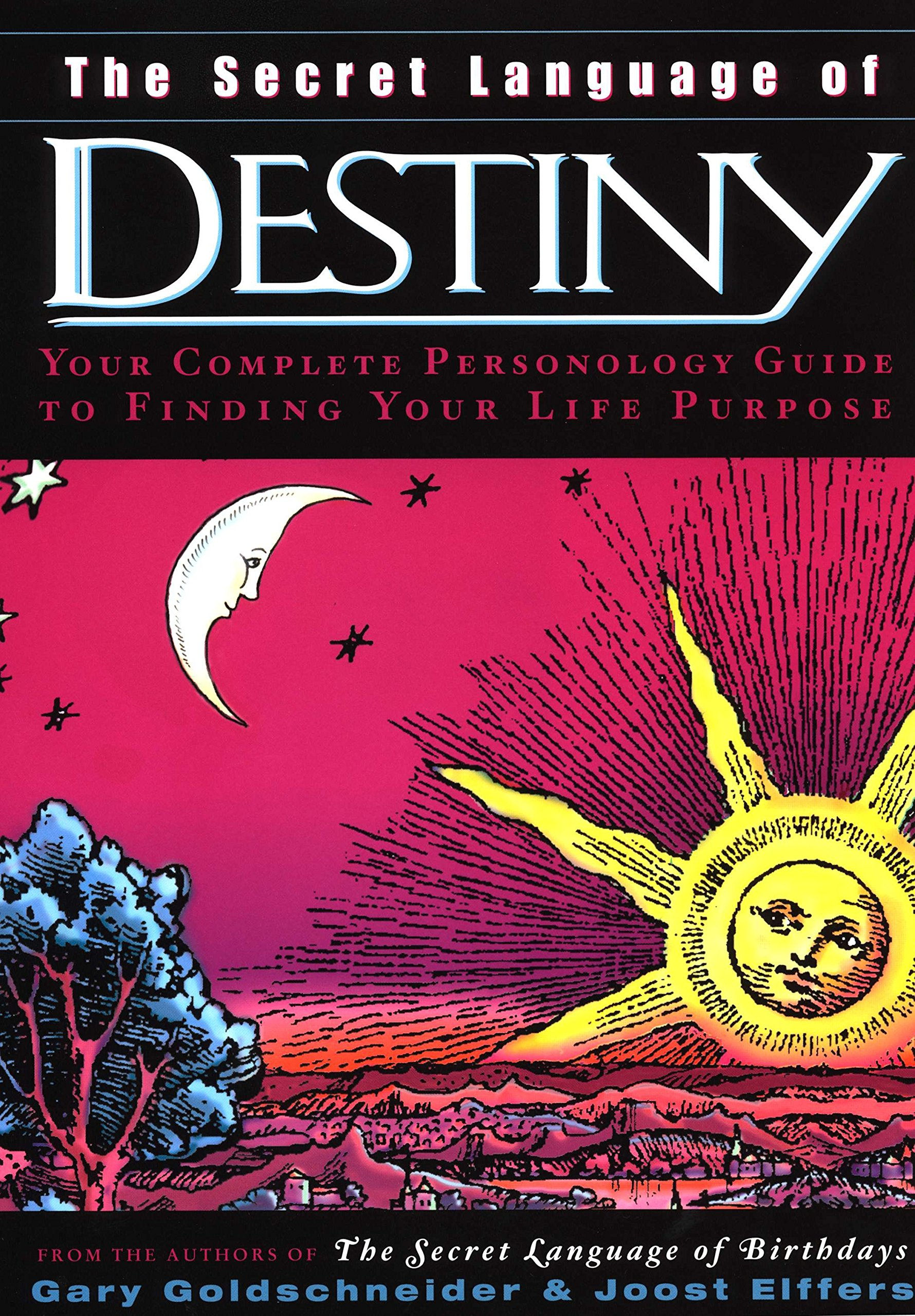The Secret Language of Destiny: A Complete Personology Guide to Finding Your Life Purpose by Viking Studio