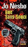 Rue Sans-Souci: Une enquête de l'inspecteur Harry Hole