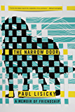 The Narrow Door: A Memoir of Friendship