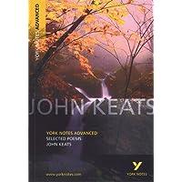 Selected Poems of John Keats: York Notes Advanced