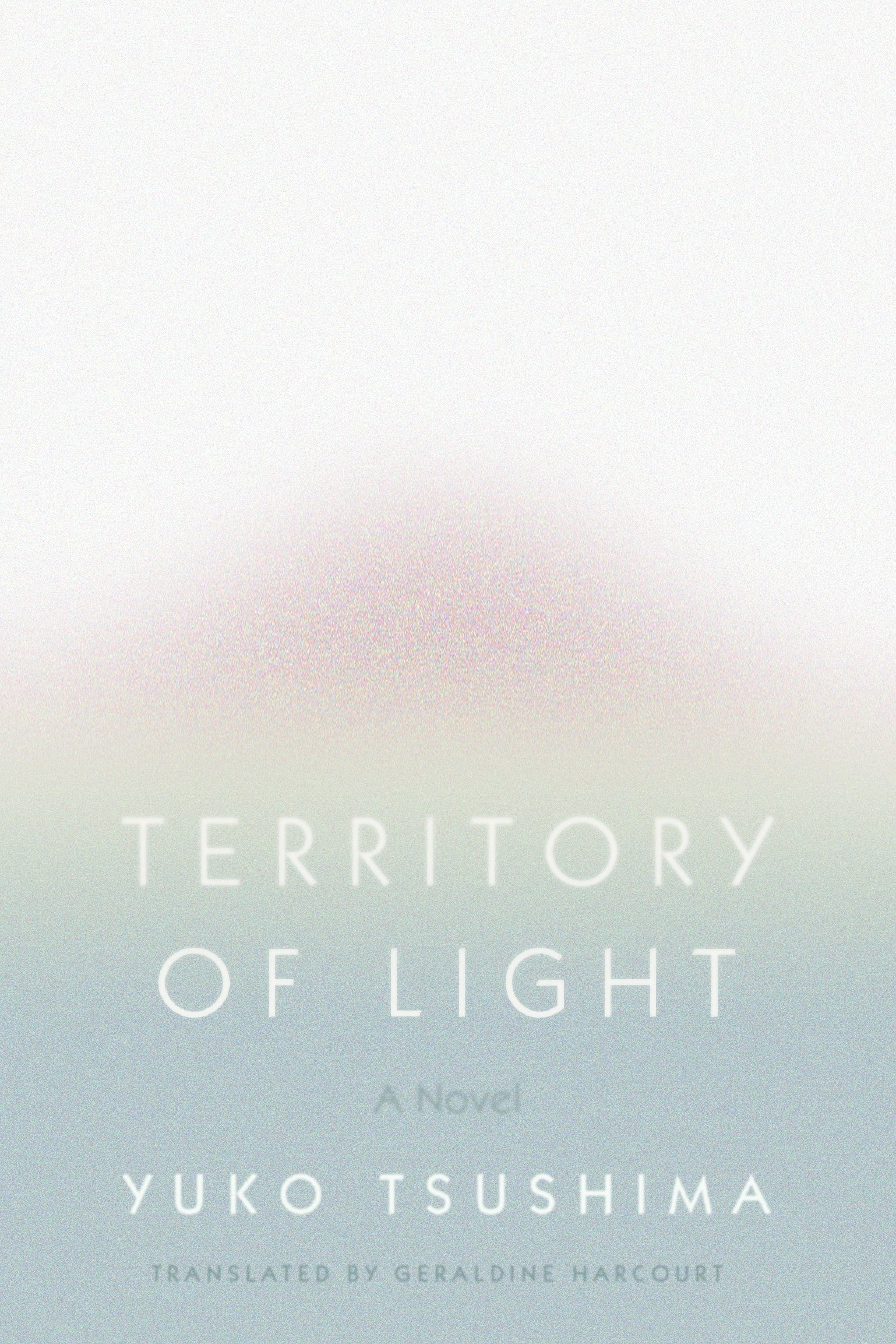 Territory of Light: A Novel: Yuko Tsushima, Geraldine
