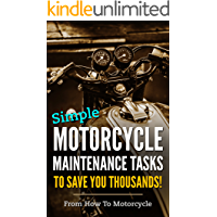 Simple Motorcycle Maintenance Tasks to Save You Thousands