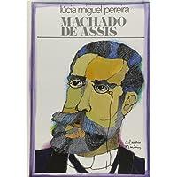 Machado De Assis. Estudo Critico E Biografico