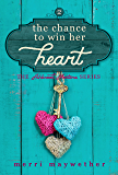 The Chance to Win Her Heart (Ashbrook, Montana Book 2)