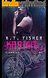 Karma (Kings of Rebellion MC Book 1)