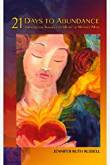 21 Days to Abundance through the Immaculate Heart of Mother Mary (Mother Mary Series) Kindle Edition