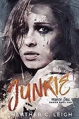 Junkie (Broken Doll Book 1) Kindle Edition