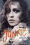 Junkie (Broken Doll Book 1)