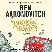 Broken Homes: Rivers of London, Book 4