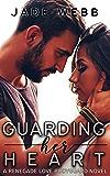 Guarding Her Heart (Renegade Love Bodyguard Novel Book 1) (English Edition)