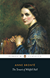 The Tenant of Wildfell Hall (The Penguin English Library)
