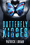 Butterfly Kisses: A Thrilling Serial Killer Novel (Detective Damien Drake Book 1)