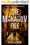The Makarov File: Andy Flint Thriller Series Book 1