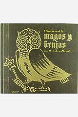El libro de oro de los magos y brujas (Spanish Edition) Hardcover
