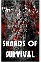 Shards of Survival Kindle Edition