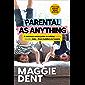 Parental As Anything: Toddlers to Tweens