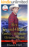 Her Second Chance Cowboy Billionaire Christmas Secret (Home For Christmas)