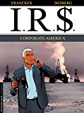 I.R.$. - Tome 7 - Corporate America (French Edition)