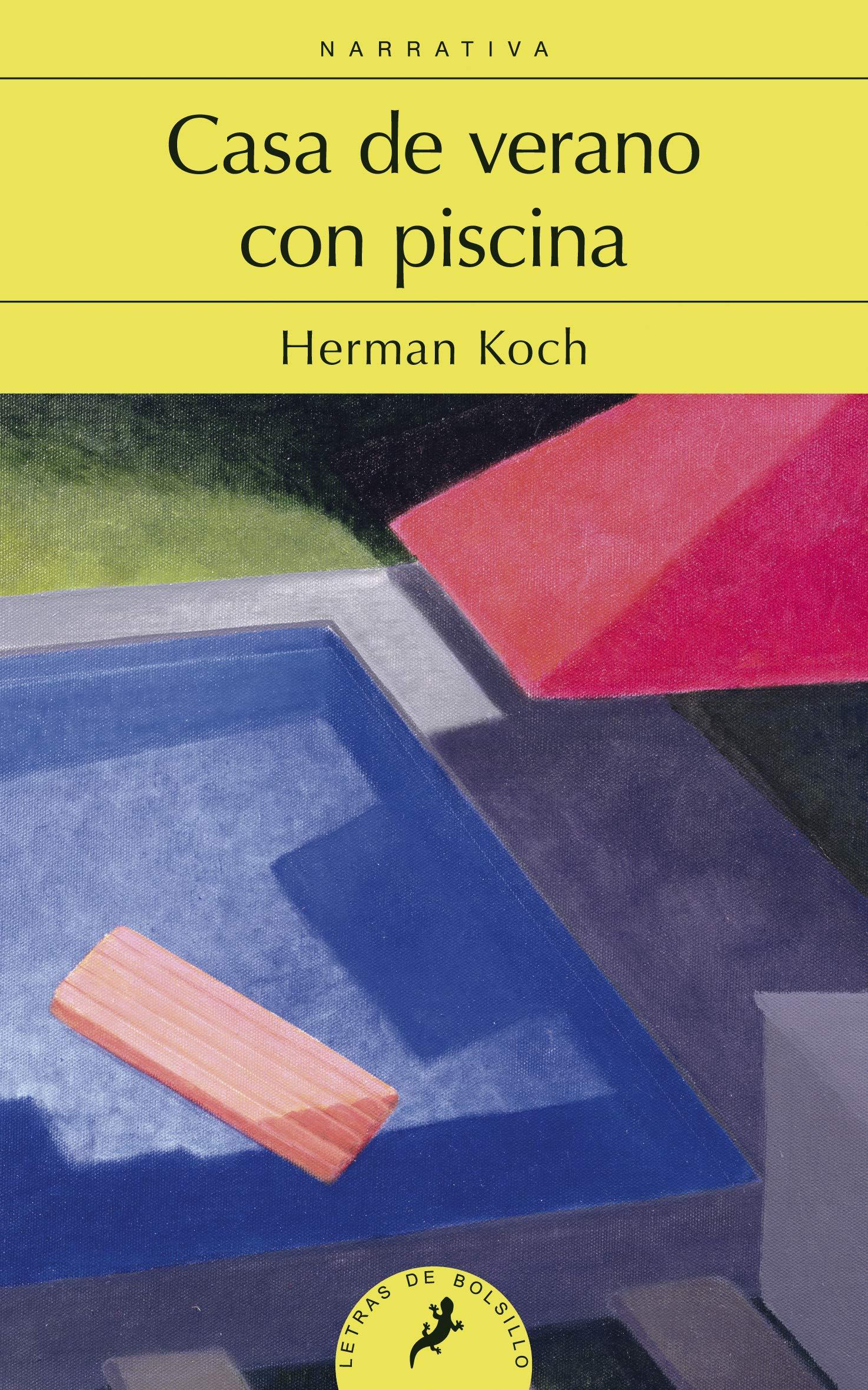 Casa de verano con piscina (Letras de Bolsillo): Amazon.es: Herman Koch:  Libros