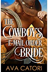 The Cowboy's E-Mail Order Bride (Country E-Mail Angels Book 1) Kindle Edition