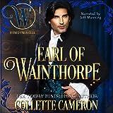 Earl of Wainthorpe: Wicked Regency Romance: The Wicked Earls' Club Series