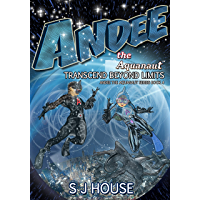 Andee the Aquanaut: Transcend Beyond Limits; Series 4 : Transcend Beyond Limits (English Edition)