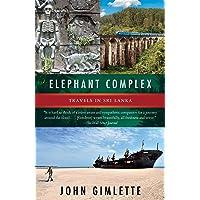 Image for Elephant Complex: Travels in Sri Lanka (Vintage Departures)