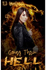 Going Thru Hell (Reign of the Braiders Book 1) Kindle Edition