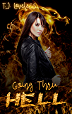 Going Thru Hell (Reign of the Braiders Book 1)