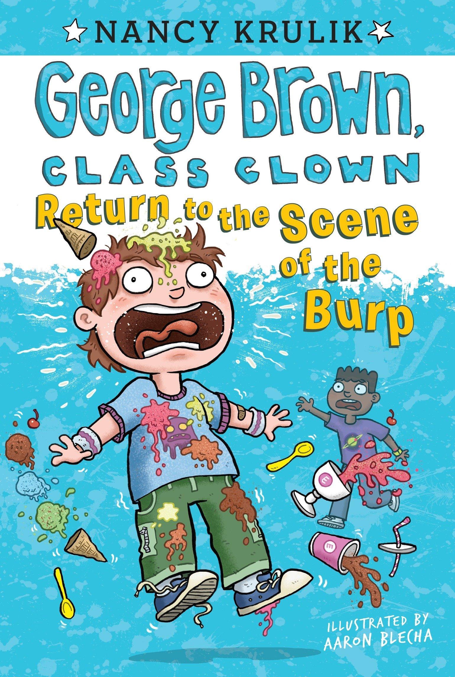 Return to the Scene of the Burp #19 (George Brown, Class Clown) pdf epub