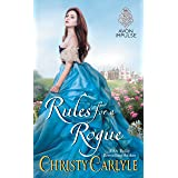 Rules for a Rogue (Romancing the Rules Book 1)