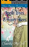 Apple Trees and HoneyBees: Clean Regency Romance