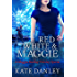Red, White, and Maggie: A Maggie MacKay Holiday Short Story (Maggie MacKay Holiday Special Book 2)