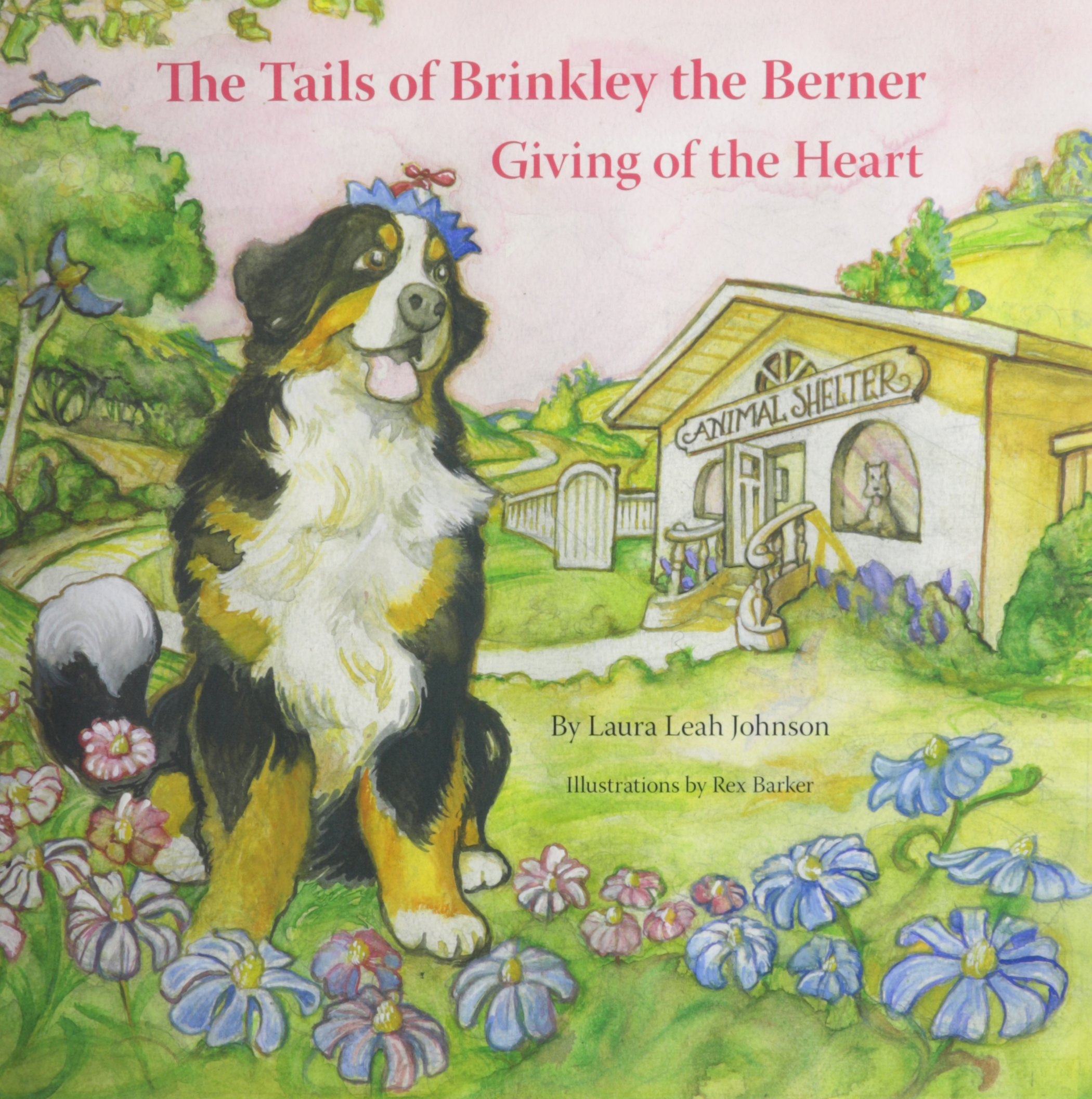 Read Online The Tails of Brinkley the Berner: Giving of the Heart PDF