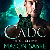 Cade: A Society Novel, Book 2