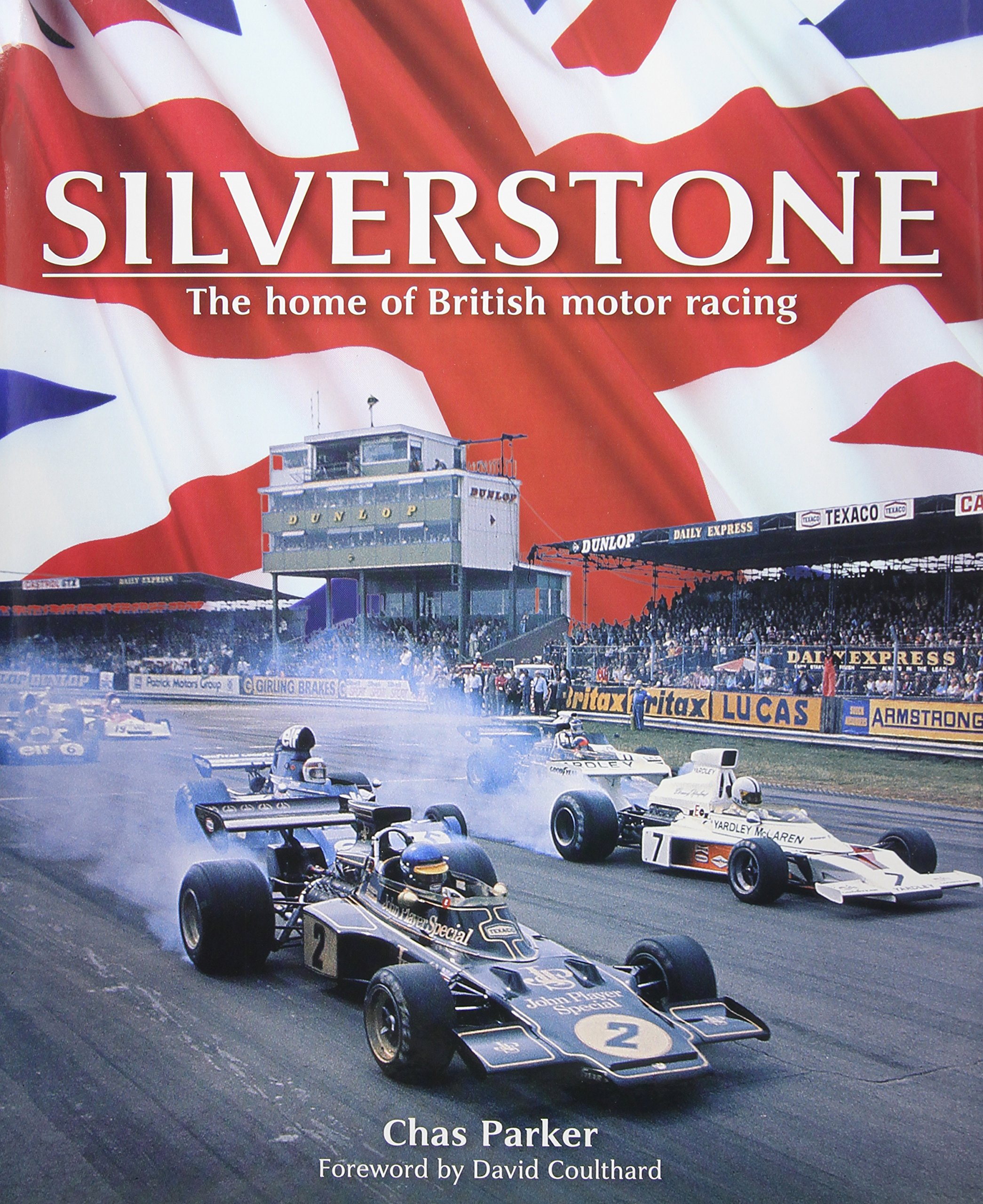 Silverstone: The Home of British Motor Racing: Amazon.co.uk: Chas ...