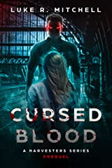 Cursed Blood: A Rachel Cross Story (The Harvesters Series Book 6) Kindle Edition