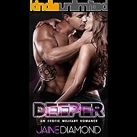 DEEPER: An Erotic Military Romance (DEEP, Book 2)
