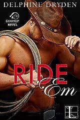 Ride 'Em (A Giddyup Novel Book 1) Kindle Edition
