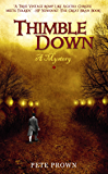 Thimble Down: A Mystery (The Chronicles of Dorro Book 1)