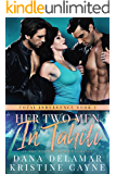 Her Two Men in Tahiti: An MMF Bisexual Menage Romance (Total Indulgence Book 2)