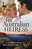 His Australian Heiress (The Australians)