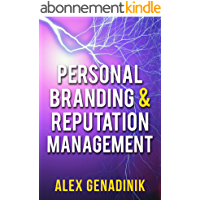 Personal Branding & Reputation Management: How to become an influencer, thought leader, or a celebrity in your niche (English Edition)
