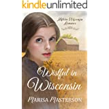 Wistful in Wisconsin (Historic Wisconsin Romance)