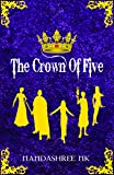 The Crown of Five (First)