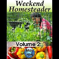 Weekend Homesteader: May (English Edition)